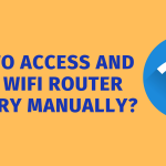 How to Access and Clear Wifi Router History Manually