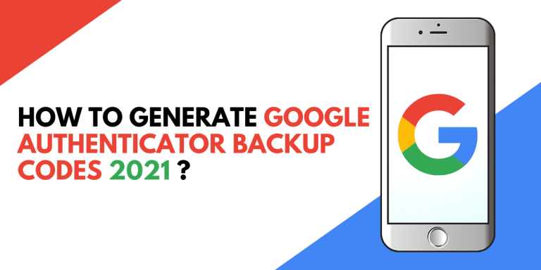 how to generate google authenticator backup codes 2021